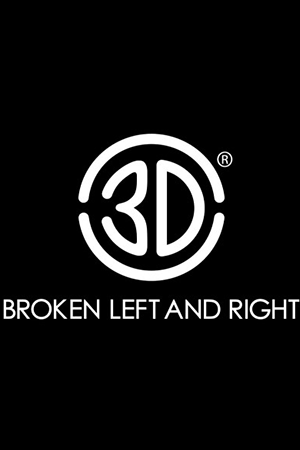 3D Broken Left And Right